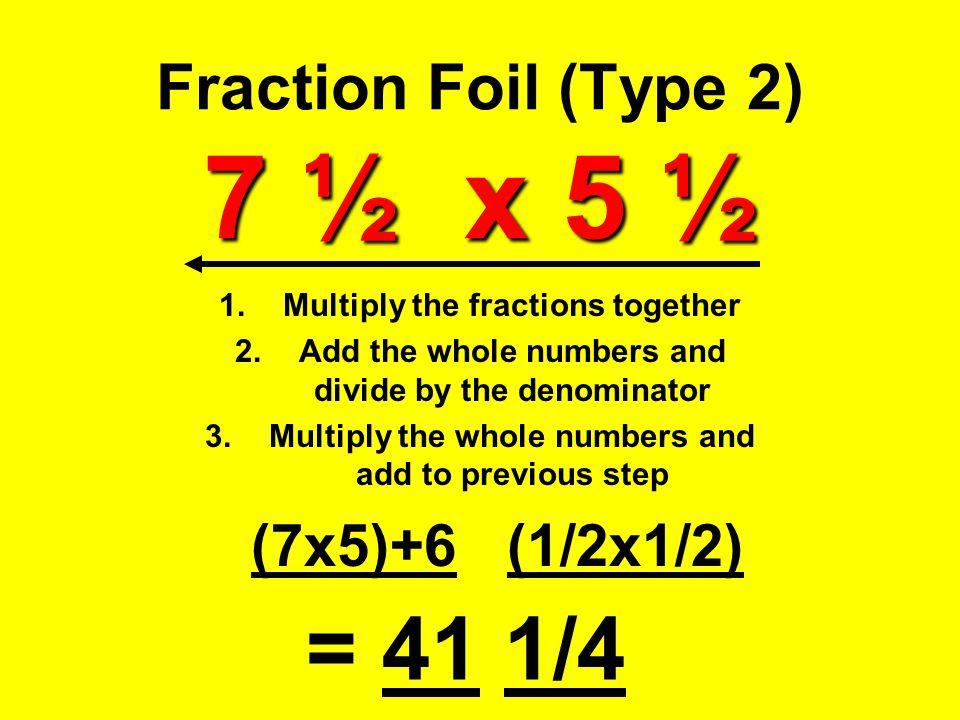Fraction Foil (Type 2) 7 ½ x 5 ½