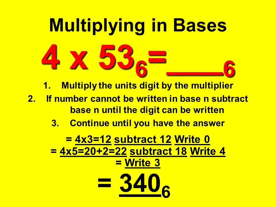 Multiplying in Bases 4 x 536=___6