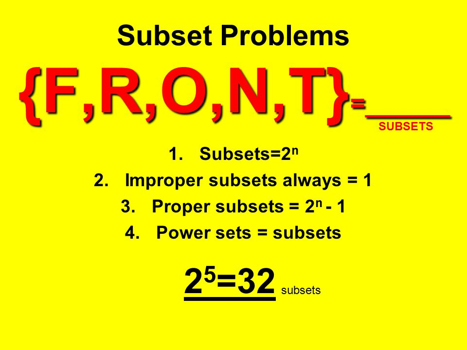 Subset Problems {F,R,O,N,T}=______