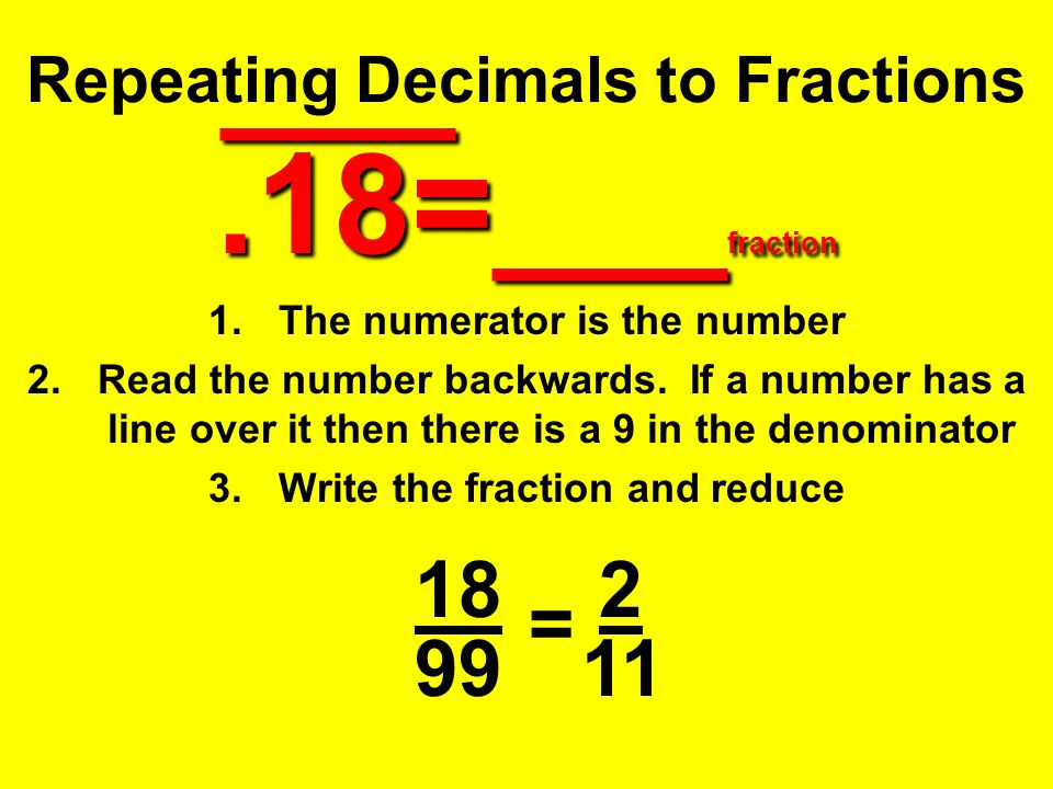 Repeating Decimals to Fractions .18=___fraction