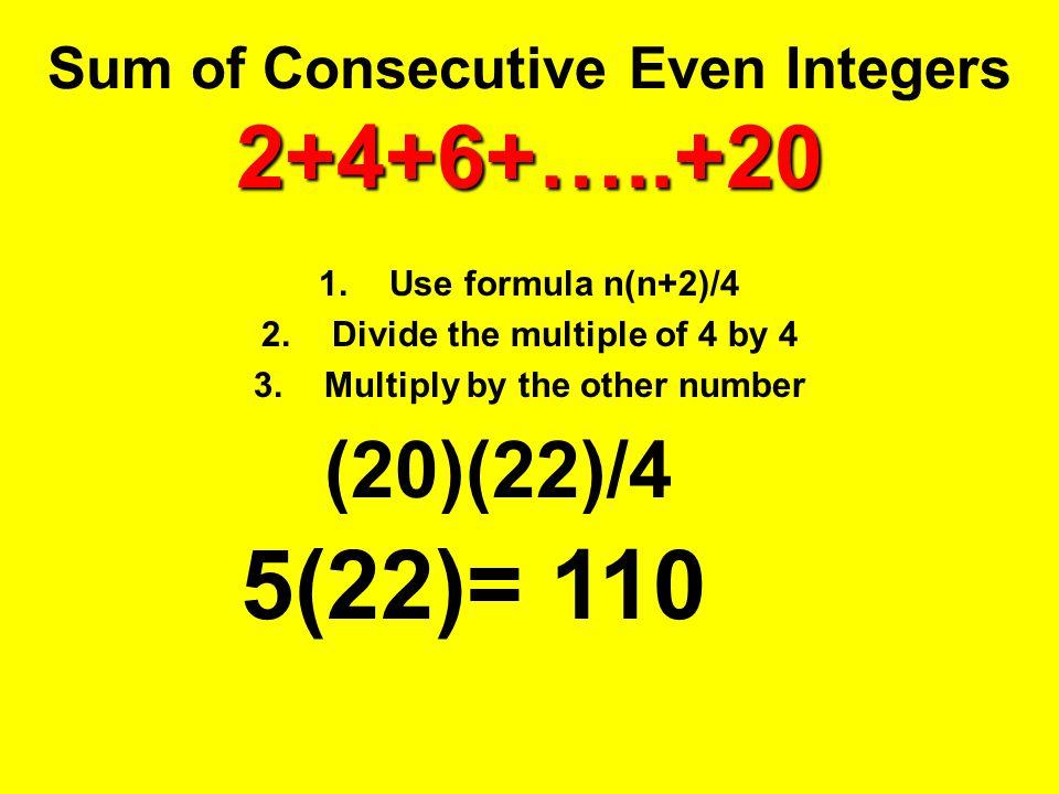 Sum of Consecutive Even Integers 2+4+6+…..+20