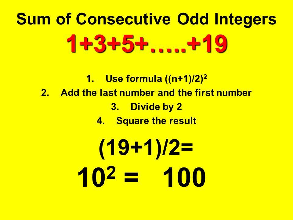 Sum of Consecutive Odd Integers 1+3+5+…..+19