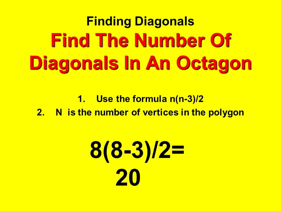Finding Diagonals Find The Number Of Diagonals In An Octagon