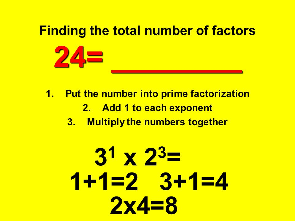 Finding the total number of factors 24= ________