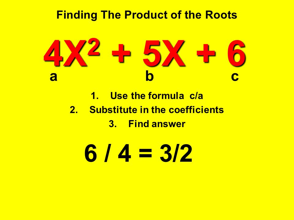 Finding The Product of the Roots