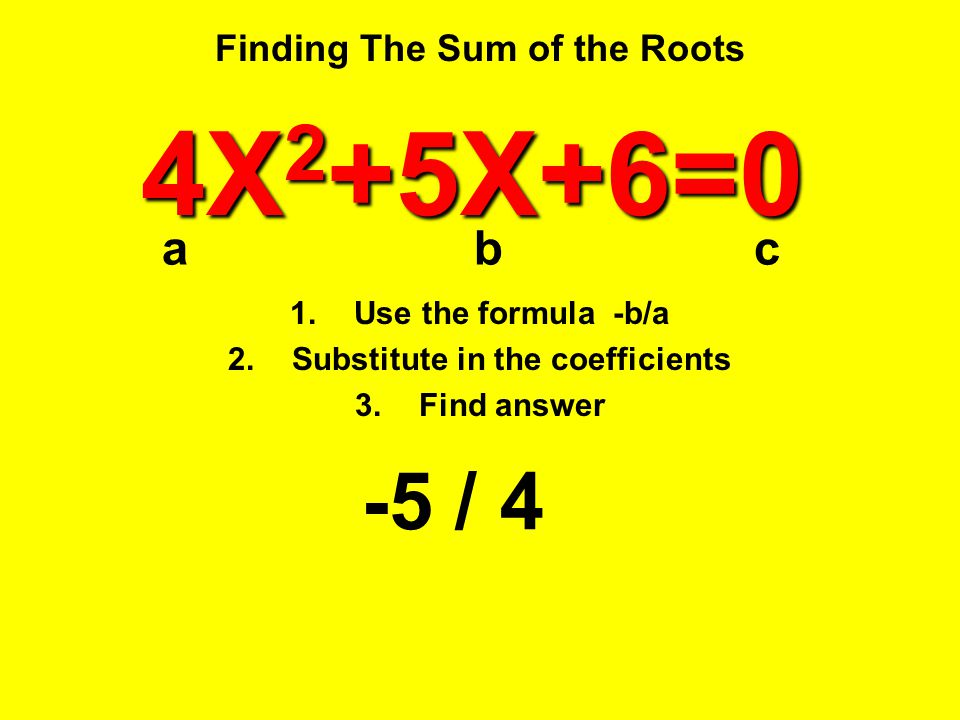 Finding The Sum of the Roots