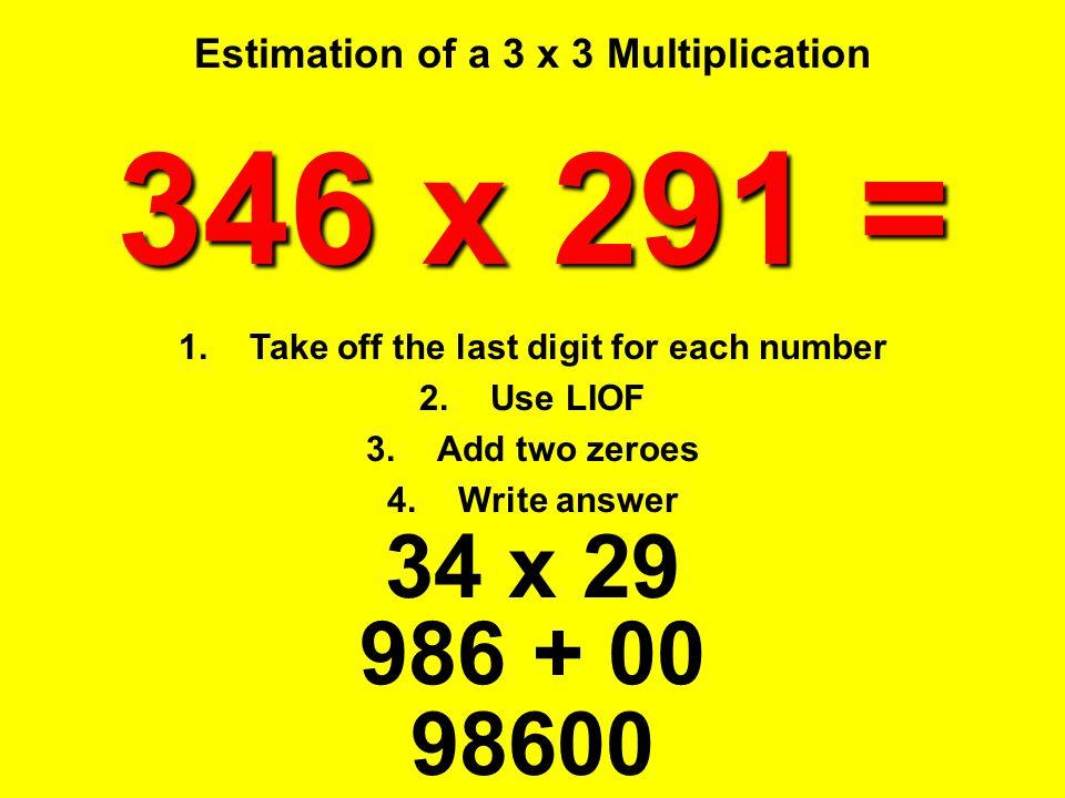 Estimation of a 3 x 3 Multiplication