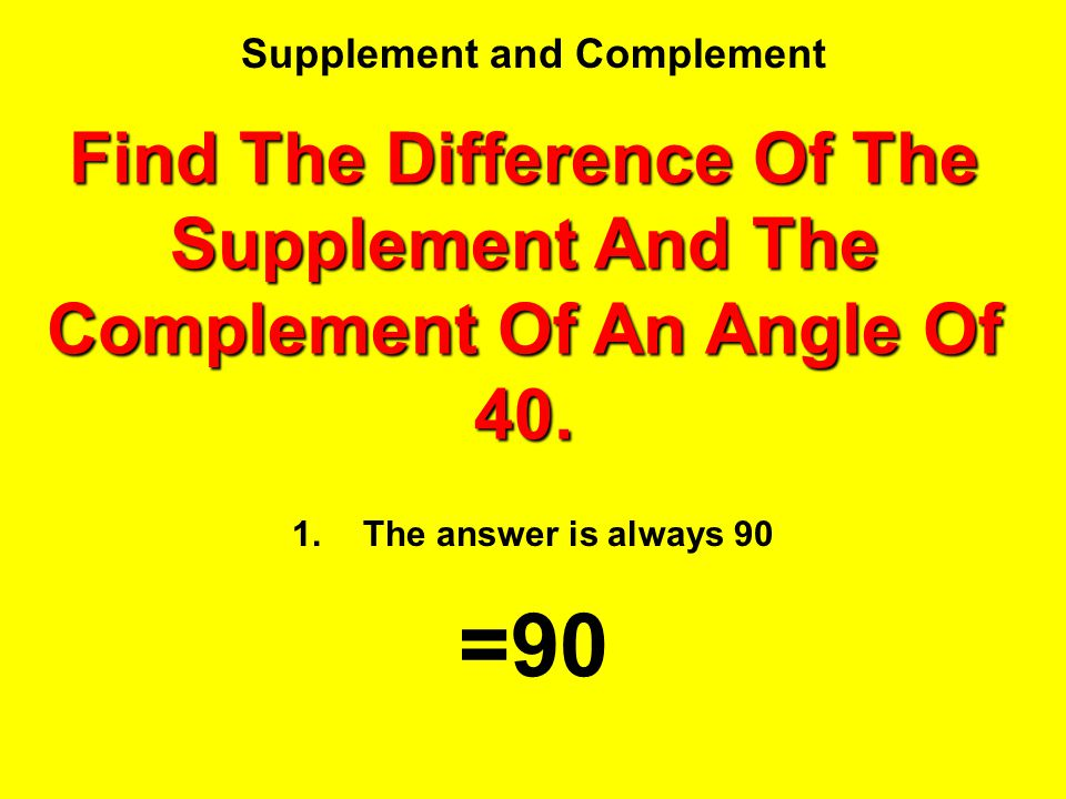 Supplement and Complement