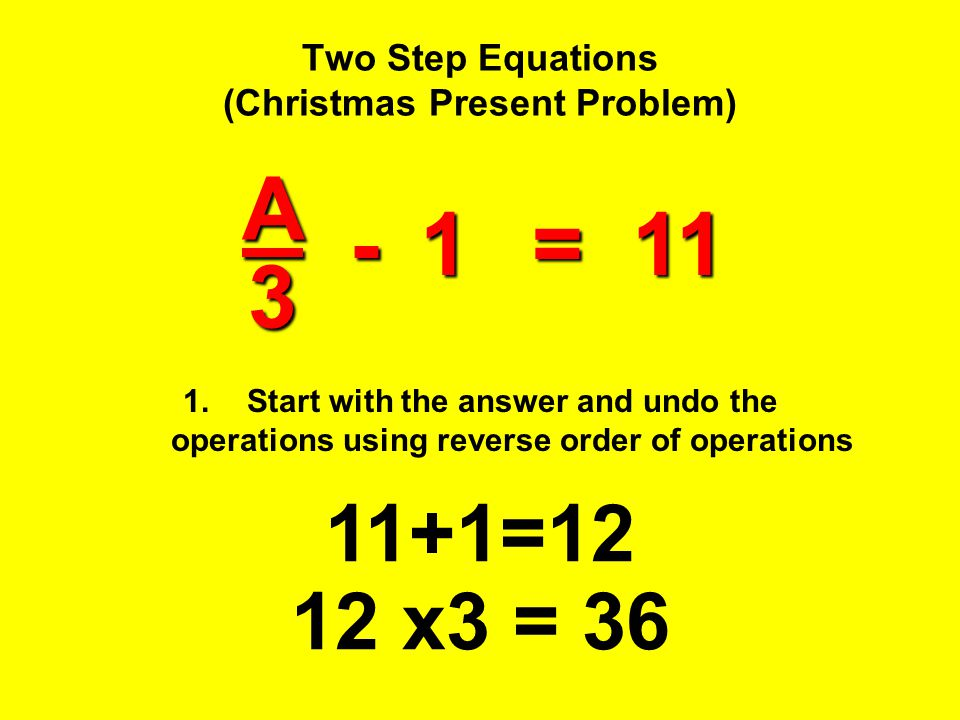 Two Step Equations (Christmas Present Problem)