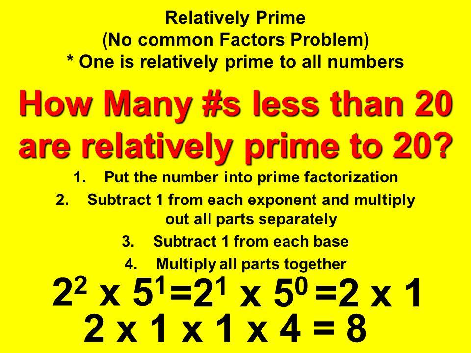 Relatively Prime (No common Factors Problem)