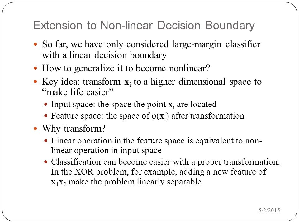 Extension to Non-linear Decision Boundary