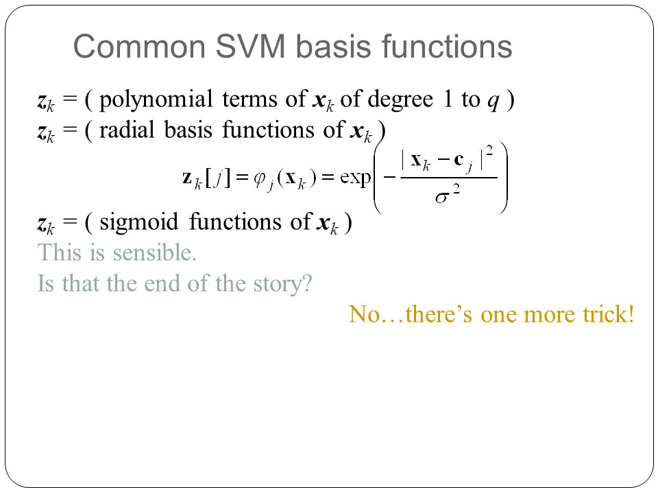 Common SVM basis functions