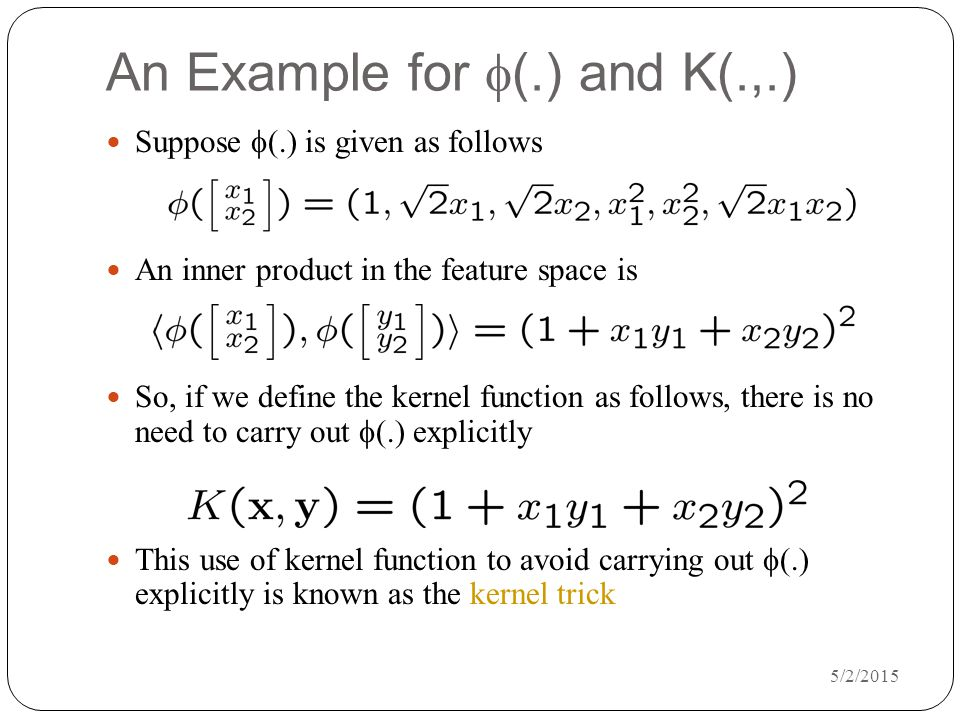 An Example for f(.) and K(.,.)