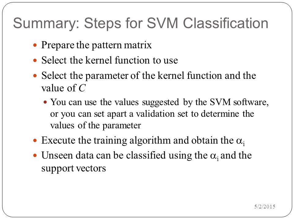 Summary: Steps for SVM Classification