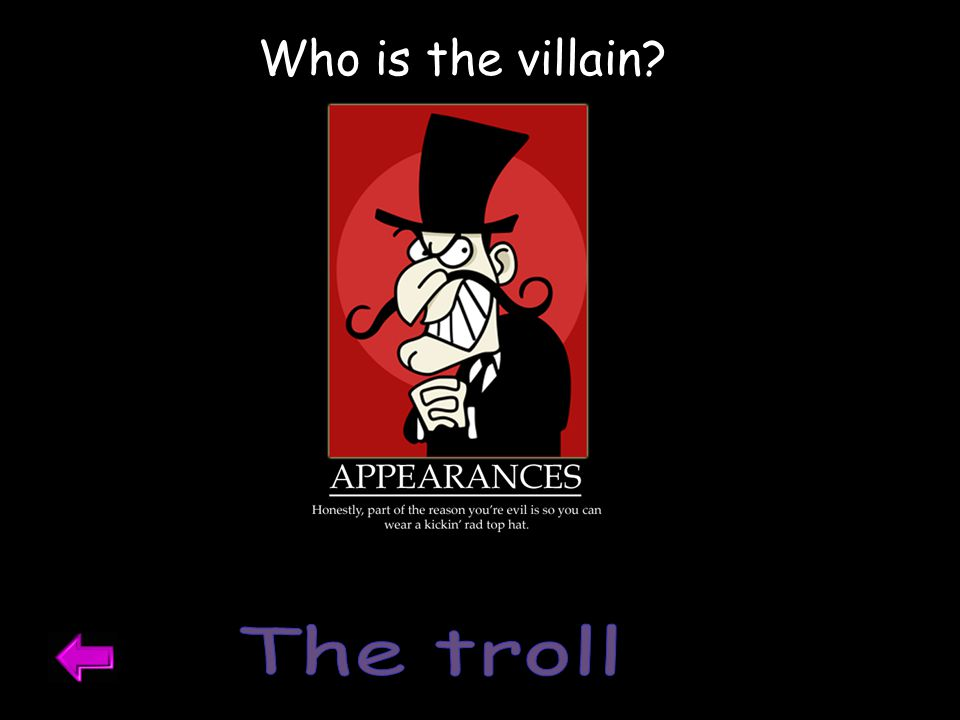 Who is the villain The troll