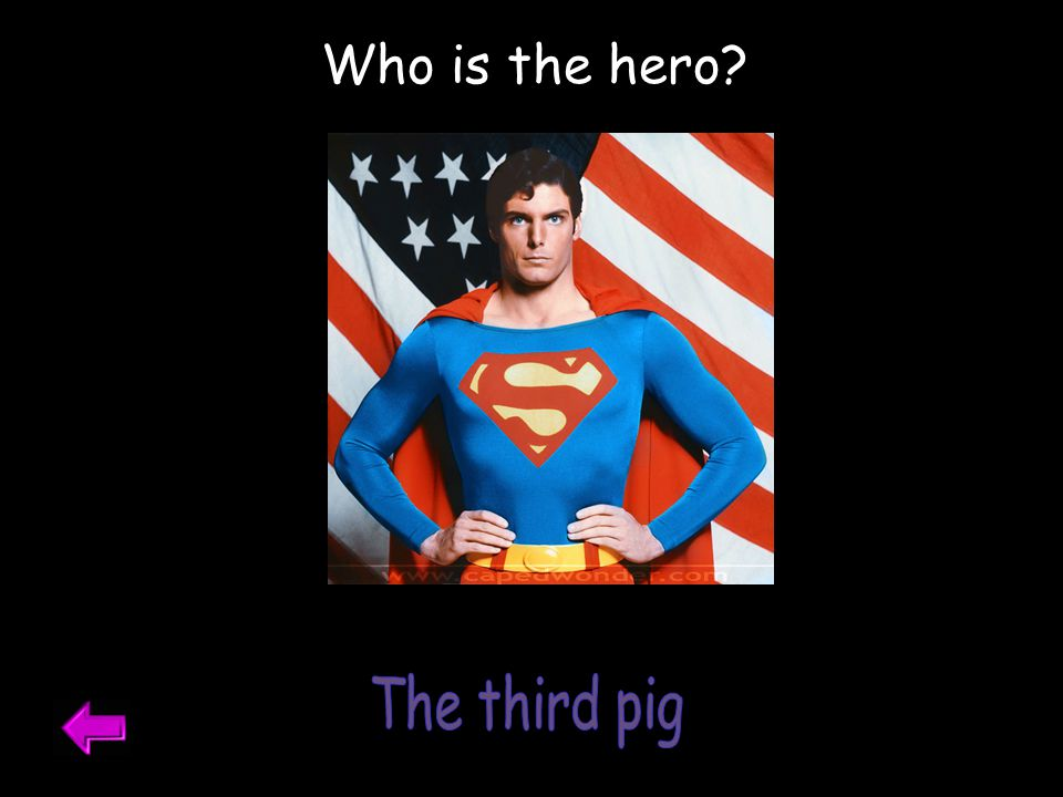 Who is the hero The third pig What is extreme weather