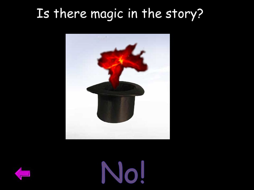Is there magic in the story