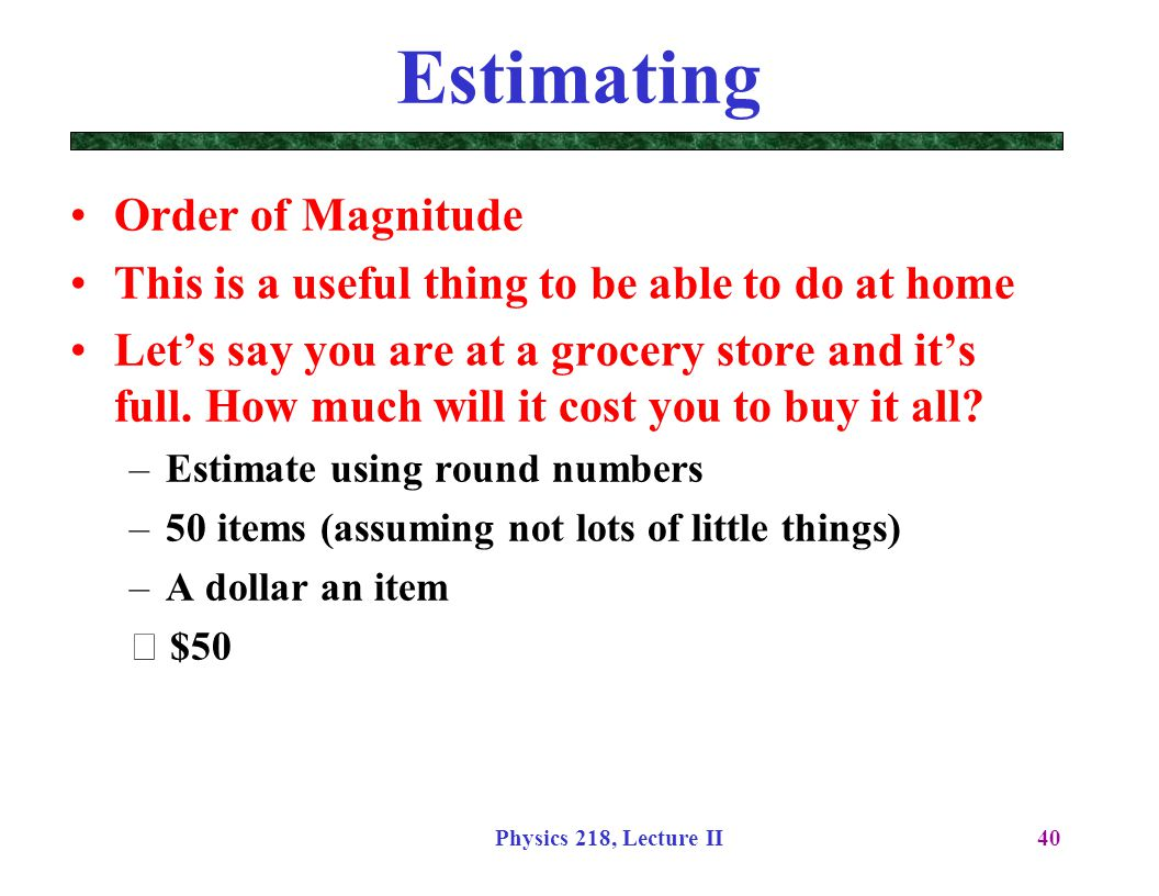 Estimating Order of Magnitude