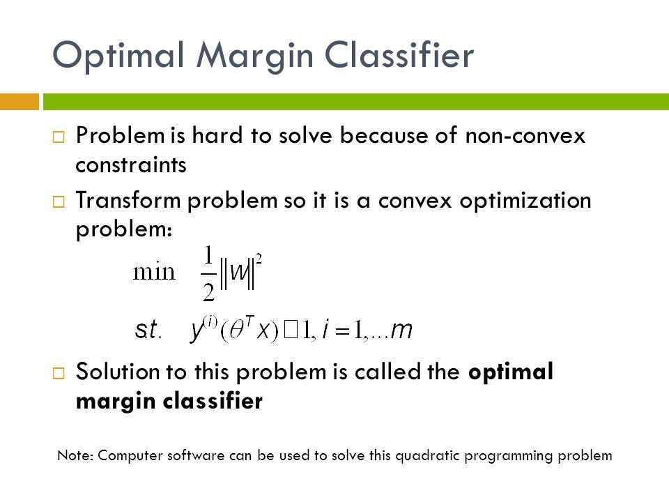 Optimal Margin Classifier