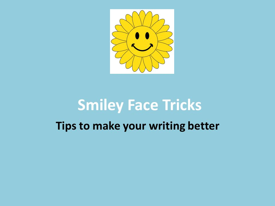 Tips to make your writing better
