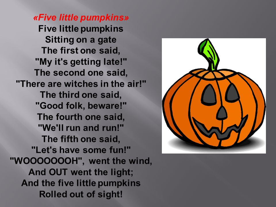 «Five little pumpkins» Five little pumpkins Sitting on a gate