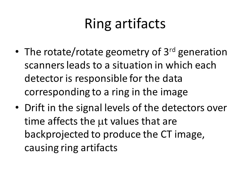 Ring artifacts