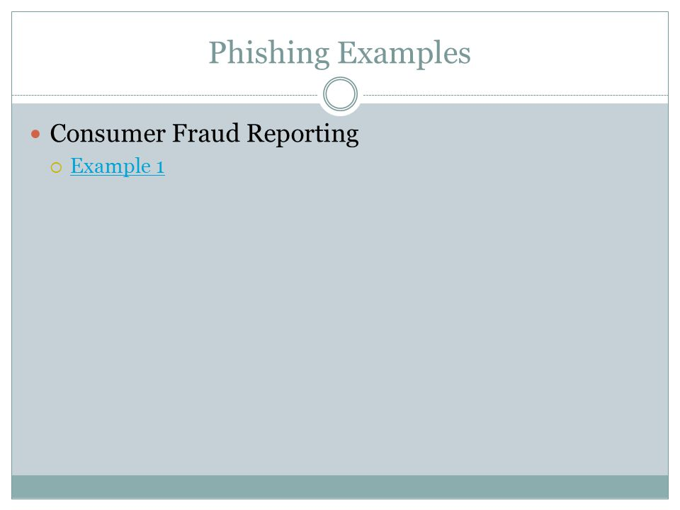 Phishing Examples Consumer Fraud Reporting Example 1