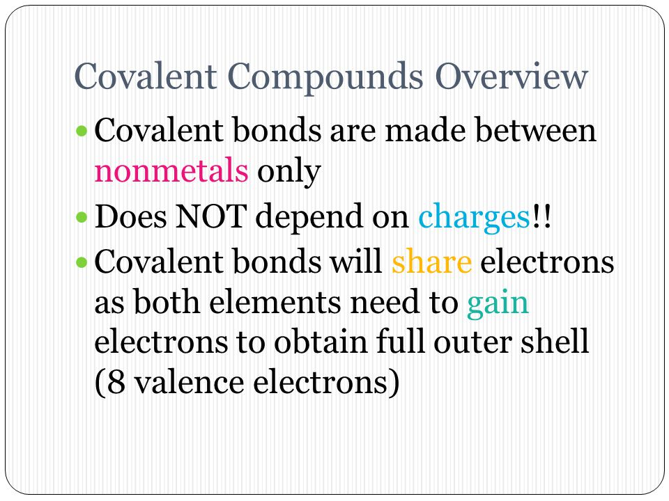 Covalent Compounds Overview