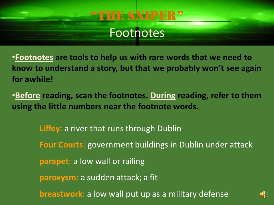 The Sniper Footnotes