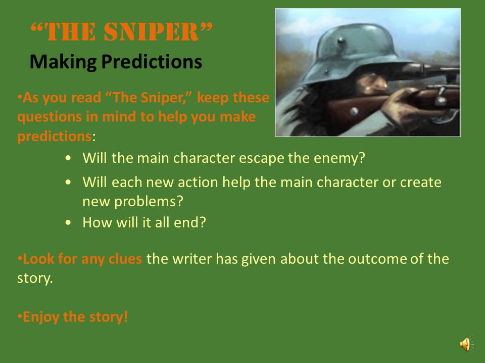 The Sniper Making Predictions