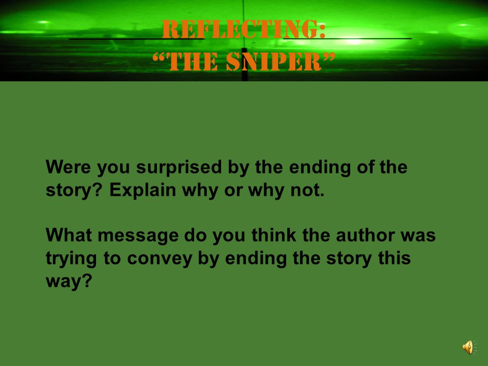 Reflecting: The Sniper