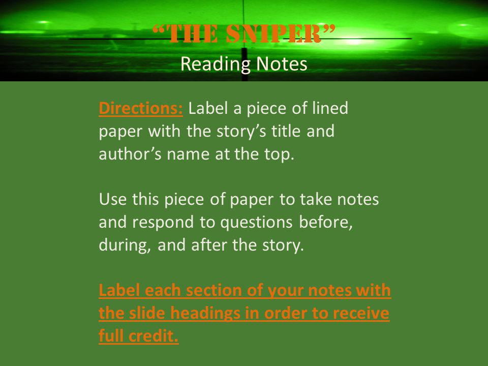 The Sniper Reading Notes