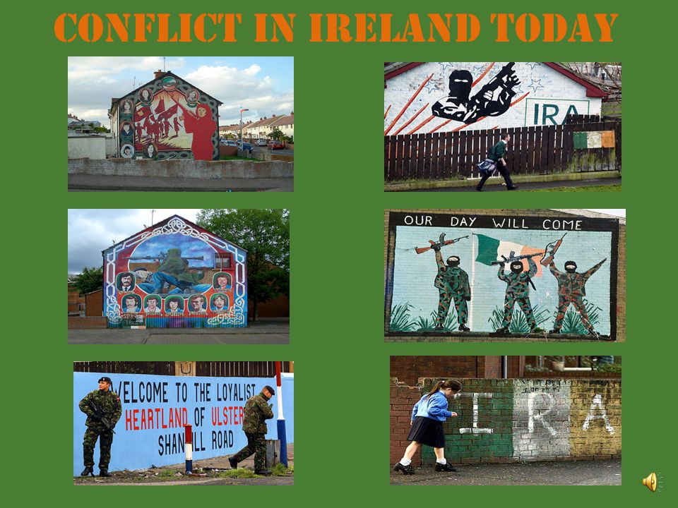 Conflict in Ireland today