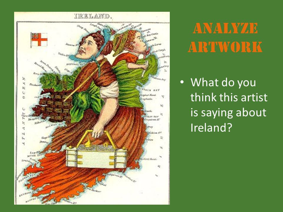 Analyze Artwork What do you think this artist is saying about Ireland