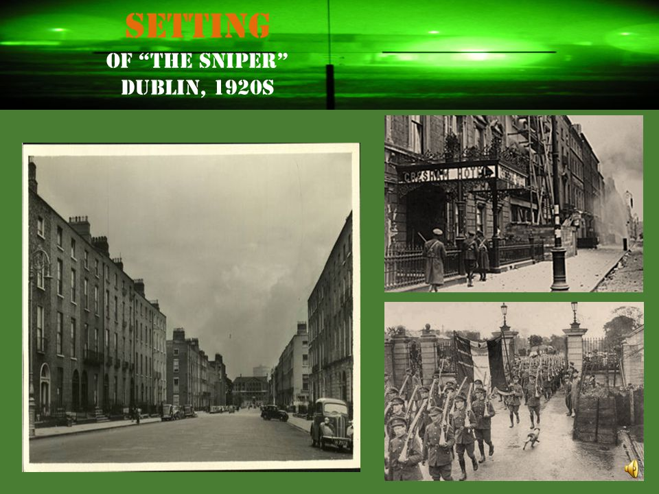 Setting of The Sniper Dublin, 1920s