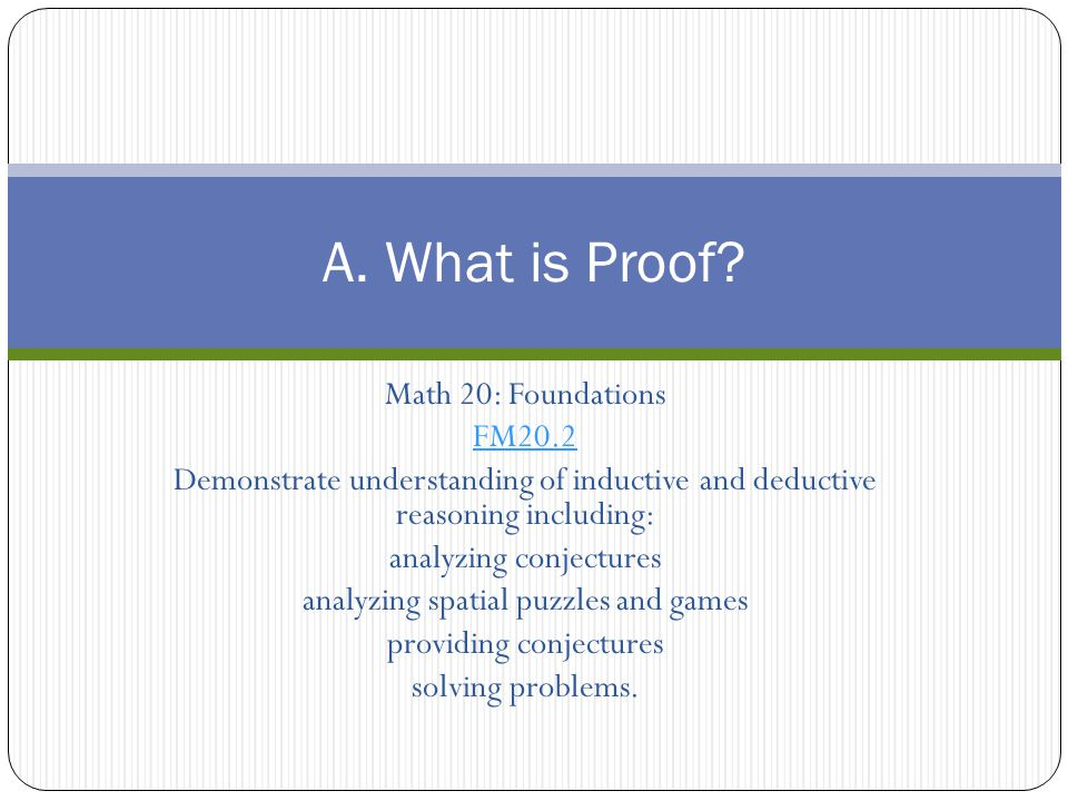 A. What is Proof Math 20: Foundations FM20.2