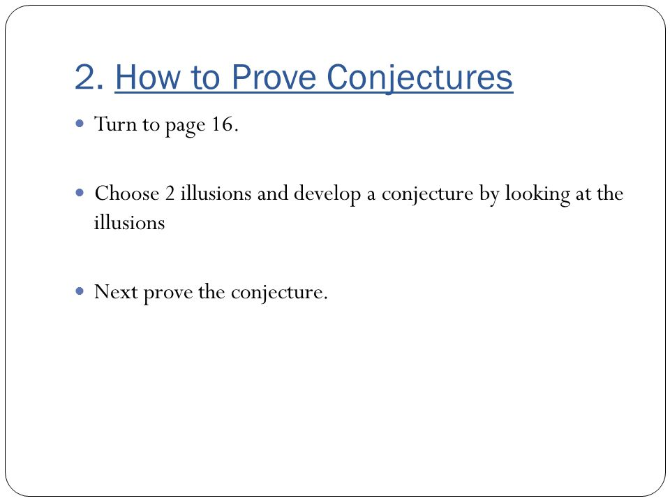 2. How to Prove Conjectures