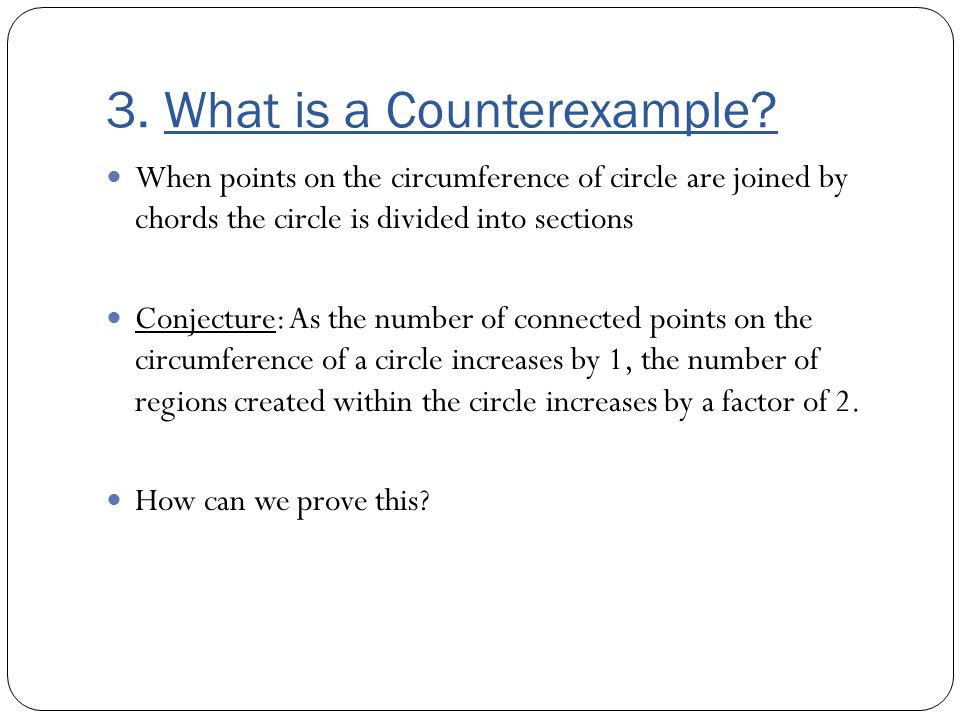 3. What is a Counterexample