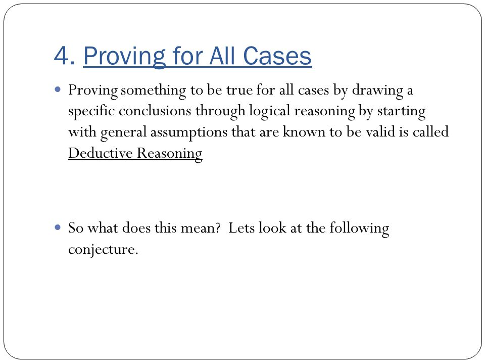 4. Proving for All Cases