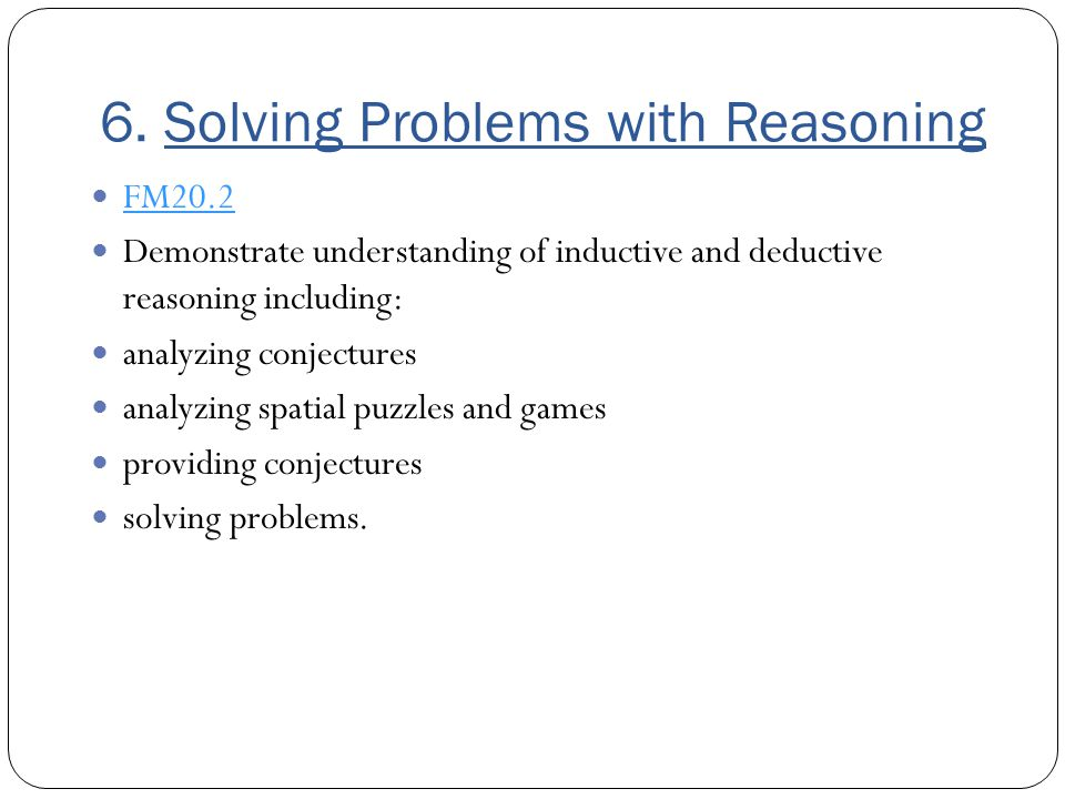 6. Solving Problems with Reasoning