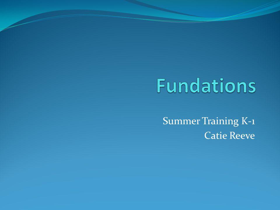 Summer Training K-1 Catie Reeve