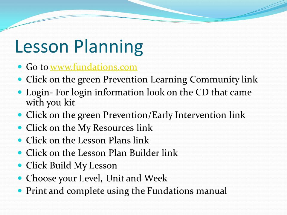 Lesson Planning Go to www.fundations.com