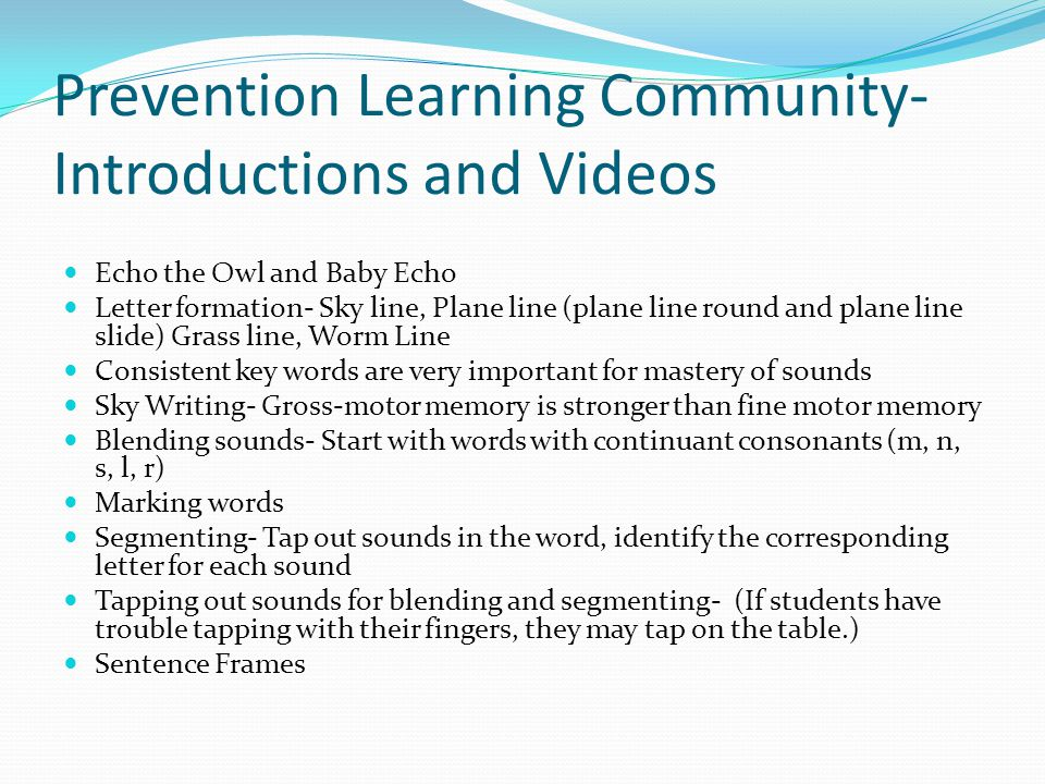 Prevention Learning Community- Introductions and Videos