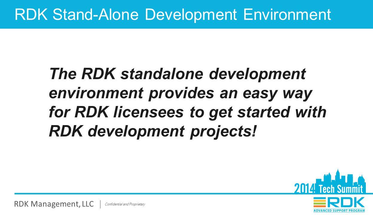 RDK Stand-Alone Development Environment