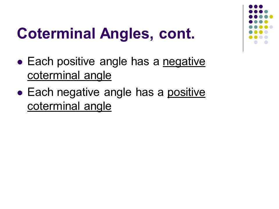 Coterminal Angles, cont.