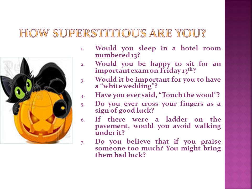 How superstitious are you