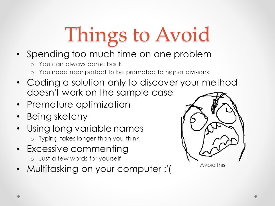 Things to Avoid Spending too much time on one problem
