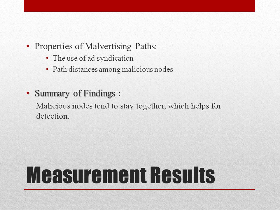 Measurement Results Properties of Malvertising Paths:
