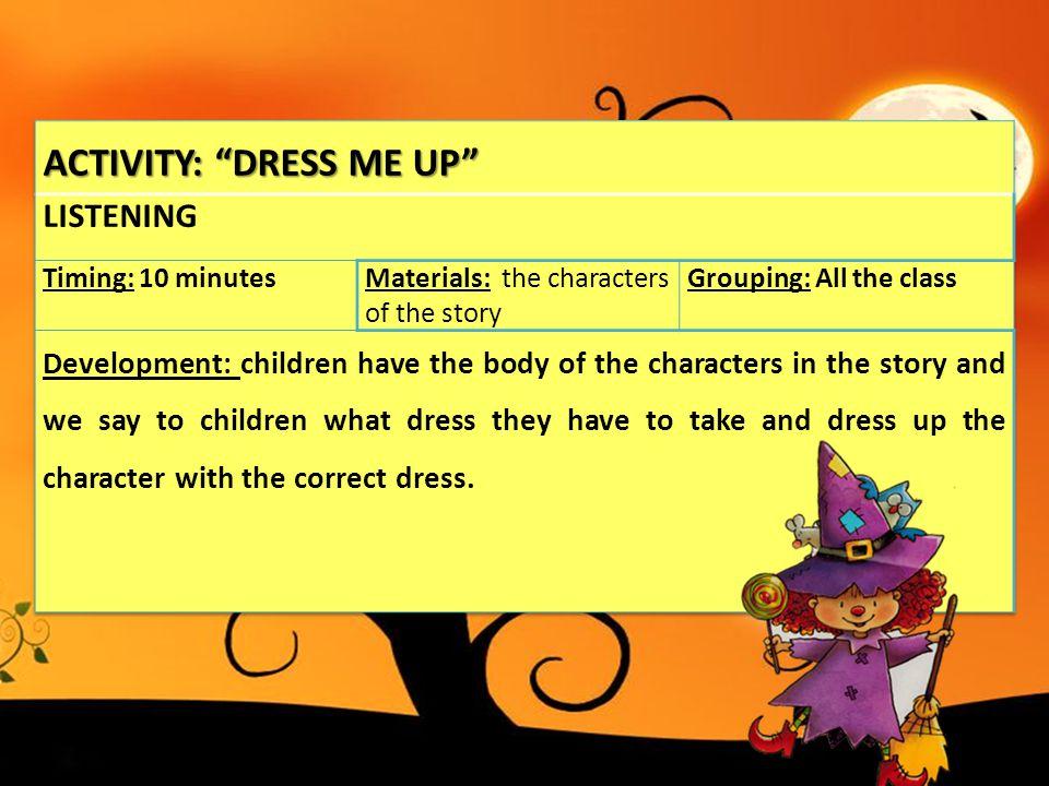 ACTIVITY: DRESS ME UP