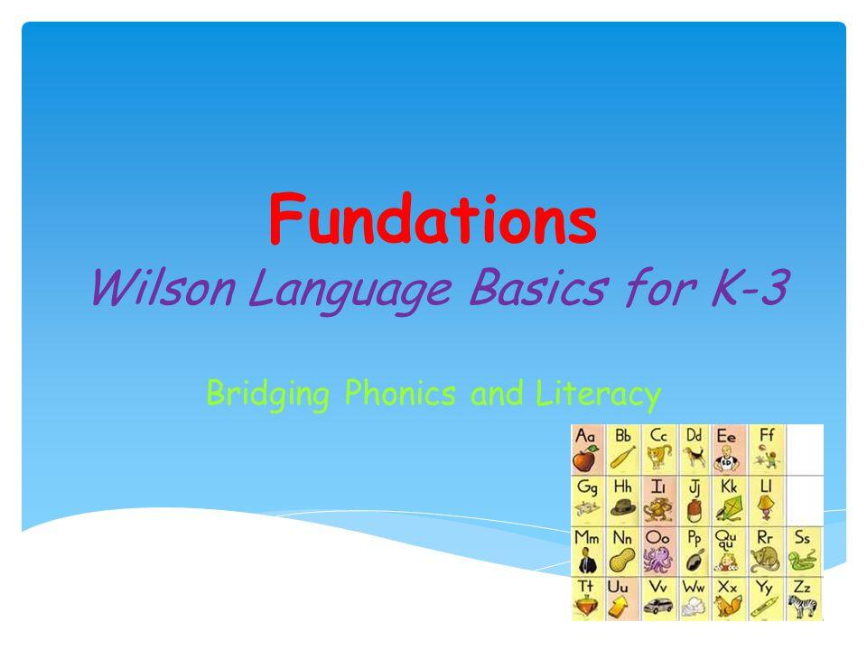 Fundations Wilson Language Basics for K-3